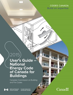 User's Guide – National Energy Code of Canada for Buildings 2015