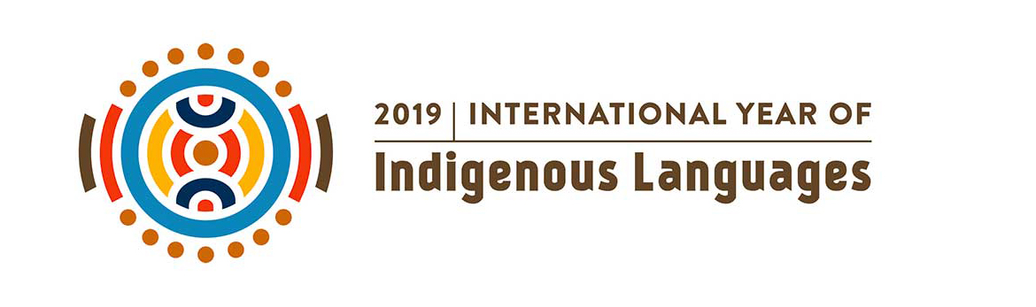 2019: The International Year of Indigenous Languages